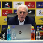 Broos names provisional Bafana squad for World Cup qualifiers against Ethiopia